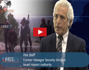 iHLS TV Special Edition – interview with Pini Shiff, Former Manager Security Division Israel Airport Authority: Part 1